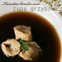Wigilijna zupa grzybowa z uszkami. (nie wiem jak Wy, ale ja pierwszy raz słyszę o zupie grzybowej z uszkami...)