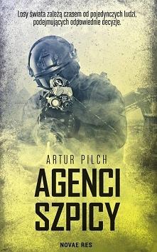 """""""Agenci Szpicy"""" to książka ..."""