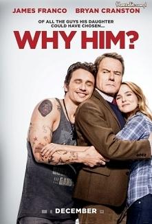 """""""Dlaczego on?"""" Ojciec zabiera rodzinę na Boże Narodzenie do córki i zaczyna konkurować z jej chłopakiem. 9/10"""