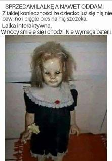 Jestem ciekawa czy ktokolwiek by kupił taką lalkę?  XD