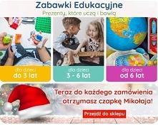 Zabawki edukacyjne - czyli mądry prezent! GRATIS - do każdego zamówienia czapka