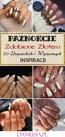 PAZNOKCIE Zdobione Złotem: 20 Eleganckich i Luksusowych Inspiracji