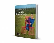 Książka o odnawianiu mebli. Pomysły i praktyczne porady jak zniszczony i nieatrakcyjny mebel zamienić w wyjątkowy.