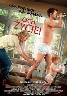 #9 Och, życie (2010)- Gatunek: Dramat, Komedia, Romans/ Czas trwania: 1 godzi...