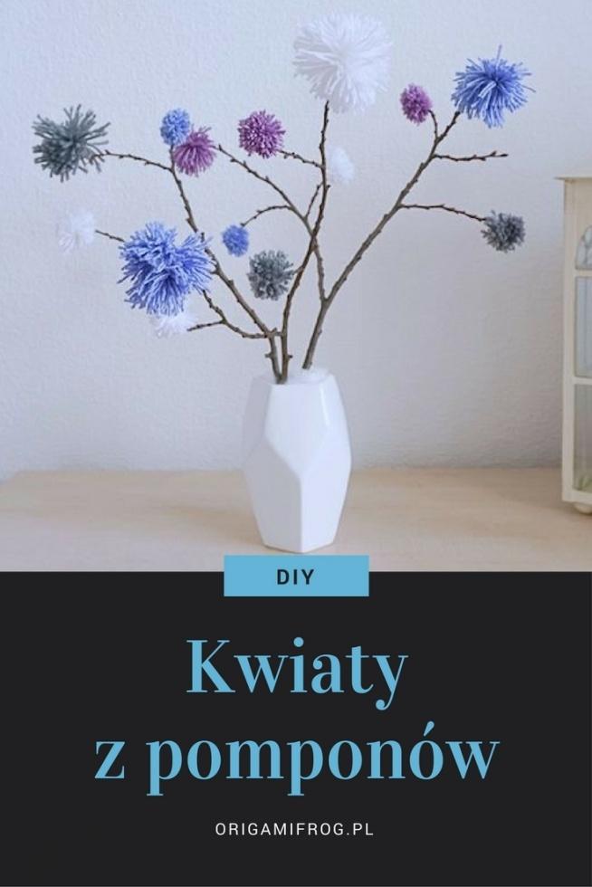 DIY Kwiaty z pomponów • origamifrog.pl