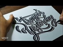 "Hand Lettering Tutorial, ""Stronger Than Yesterday"""