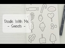 Doodle With Me - Sweets - YouTube
