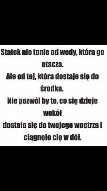 Mądre słowa! Miłego dnia :)