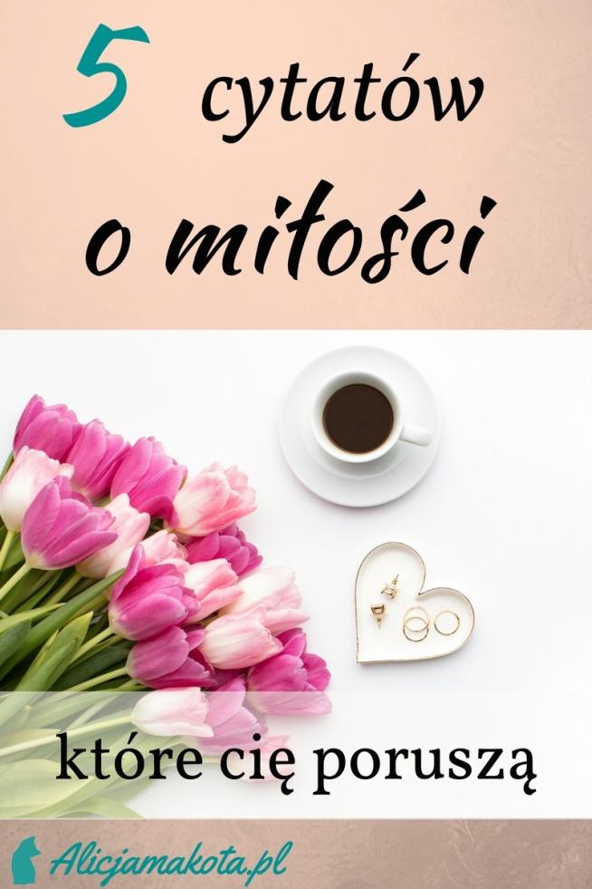Cytaty O Miłości Klik Na Walentynki Na Blogowo Zszywkapl