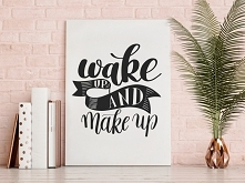 Wake up and make up - nowoczesny obraz do sypialni