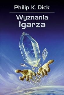 """""""Wyznania Łgarza"""" określa się jako """"najlepszą z niefantastycznych"""" powieści Philipa K. Dicka. W istocie nie ma tu za wiele fantastyki poza urojeniami Jacka Isidore i sekty wiesz..."""