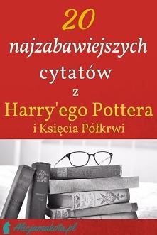 20 najlepszych momentów [KLIK] z Harry'ego Pottera