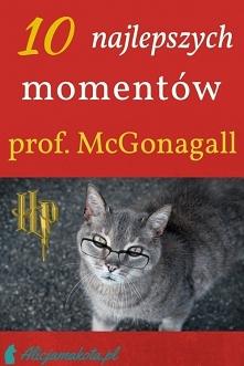 10 najlepszych momentów [KLIK] Minervy McGonagall