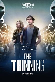 The Thinning (2016) Kiedy dwoje studentów odkrywa, że test to tylko zasłona, za którą skrywa się znacznie większy spisek, oboje muszą przeciwstawić się systemowi, a co za tym id...