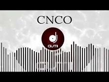 CNCO - Reggaeton Lento (Extended Mix by DJ Nev)