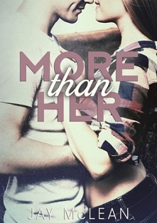 Jay McLean - More than her ...