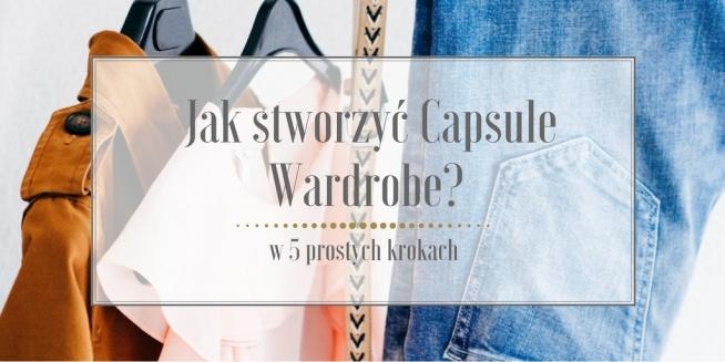 Po wpisie o tym, czym jest Capsule Wardrobe przyszedł czas na kompletną instrukcję jak ją stworzyć od podstaw. Zapraszam do lektury na bloga Minimalistic Girl (wystarczy kliknąć w zdjęcie) :)