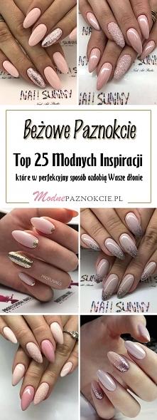 Beżowe Paznokcie: TOP 25 Modnych Inspiracji, Które Was Oczarują!