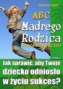 ABC Mądrego Rodzica: Droga ...