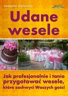 """Udane wesele / Jolanta Valentin  Ebook """"Udane wesele"""" Jak profesjon..."""