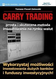"""Carry Trading / Tomasz Paweł Zalewski  Ebook """"Carry Trading"""" - wyko..."""
