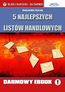 """5 najlepszych listów handlowych / Aleksander Buczny  Darmowy ebook """"5 na..."""