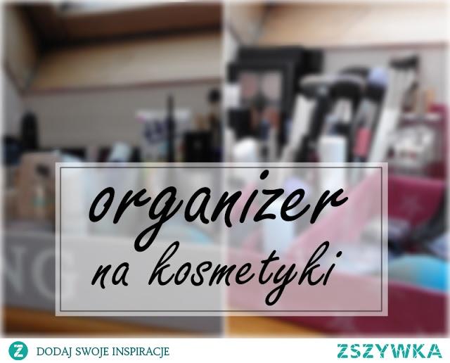 organizer na kosmetyki diy (na inne rzeczy też się nada!) :) Wszystko po kliknięciu w zdjęcie :)