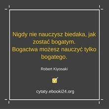 Robert Kiyosaki cytat o nau...