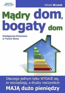 """Mądry dom, bogaty dom / Witold Wrotek  Ebook """"Mądry dom, bogaty dom""""..."""