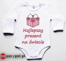 Najlepszy prezent na świecie - body niemowlęce