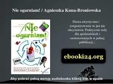 Nie ogarniam! / Agnieszka Kuna-Broniowska