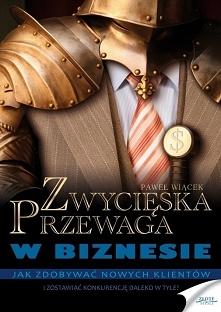 """Zwycięska przewaga w biznesie / Paweł Wiącek  Ebook """"Zwycięska przewaga ..."""