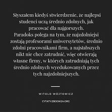 Witold Wójtowicz cytat o zd...