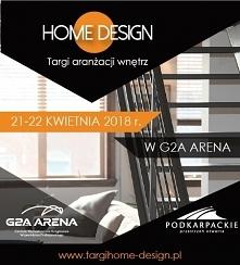 Targi HOME DESIGN   Wystawcy z całej Polski! Pokazy, warsztaty i konferencje!...
