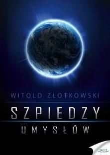 Szpiedzy umysłów / Witold Z...