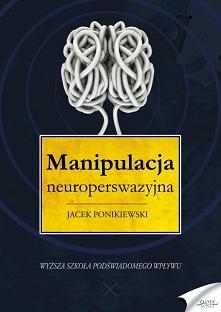 Manipulacja neuroperswazyjn...