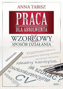 """Praca dla absolwenta / Anna Tabisz  Ebook """"Praca dla absolwenta"""". W..."""