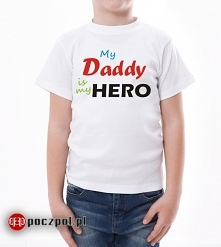 My Daddy's is my hero
