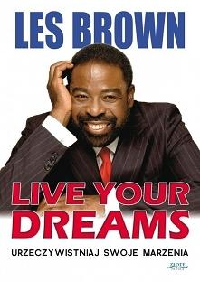 """Ebook """"Live your dreams. Urzeczywistniaj swoje marzenia"""" Les Brown ..."""