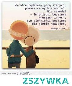 Miłość Chroni Przed Starością źródło Obrazu Pinterest Na Cytaty