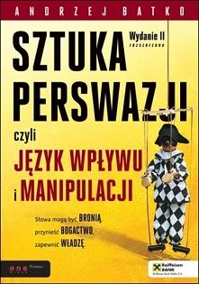 """Ebook """"SZTUKA PERSWAZJI, czyli język wpływu i manipulacji"""". Słowa m..."""