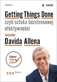 """Książka """"Getting Things Done, czyli sztuka bezstresowej efektywności&quo..."""