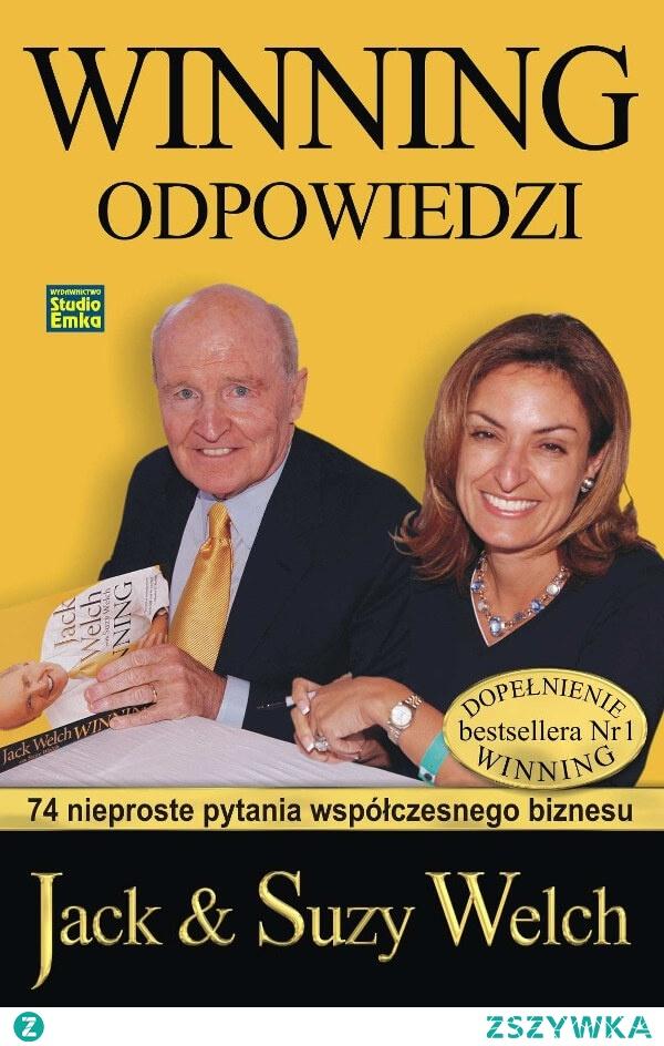 """Książka """"Winning Odpowiedzi"""". 74 nieproste pytania współczesnego biznesu. - Jack i Suzy Welch  """"Winning - odpowiedzi"""" udziela otwartych, dosadnych odpowiedzi, które stanowią przedłużenie rozmowy podjętej przez Jacka i Suzy w """"Winning znaczy zwyciężać"""". Z całą pewnością dialog ten będzie zajmujący i pożyteczny dla wszystkich, którzy zajmują się ważną pracą polegającą na pomaganiu organizacjom w osiąganiu wzrostu i prosperity."""
