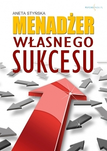Menedżer własnego sukcesu -...