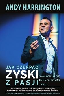 """Z Książki """"Jak Czerpać..."""