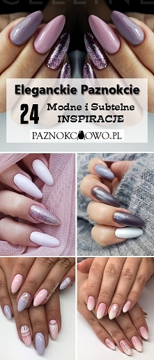 Eleganckie Paznokcie: TOP 24 Subtelne i Modne Inspiracje na Manicure