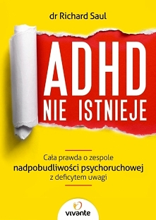 """ADHD nie istnieje. Ca..."