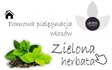 Domowa pielęgnacja włosów Zielona Herbatą