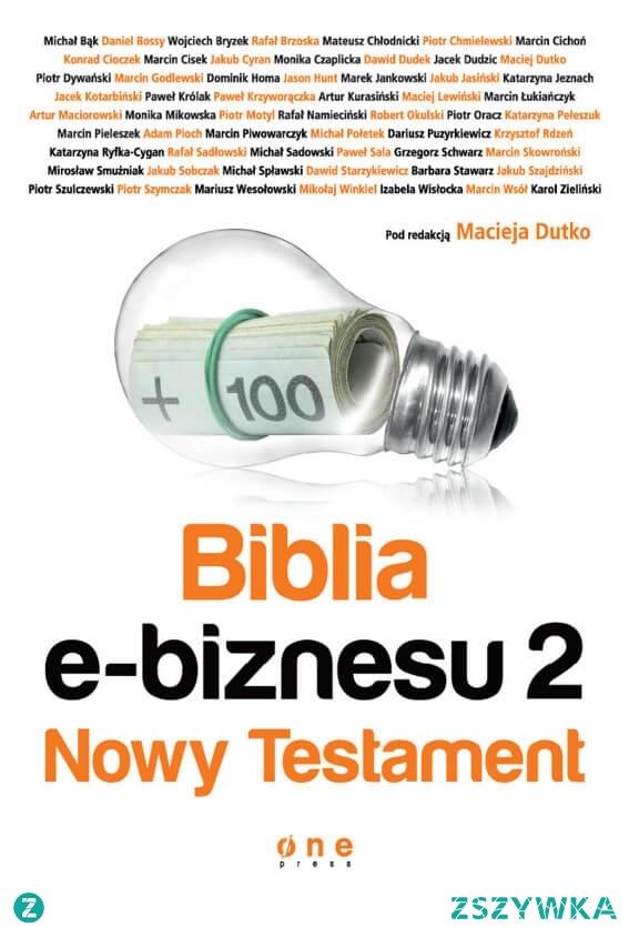 """Książka """"Biblia e-biznesu 2. Nowy Testament"""" czyli wszystko, co musisz wiedzieć o biznesie w sieci!  Cała wiedza o e-biznesie w jednym miejscu!"""" – to marzenie zrodziło się kilka lat temu. Maciej Dutko, przedsiębiorca, szkoleniowiec i audytor, głowił się wówczas, jak zebrać możliwie cenną i praktyczną wiedzę dla e-sprzedawców, która pomoże im szybko i sprawnie zwiększyć zyski przy minimalnym nakładzie czasu i pieniędzy."""