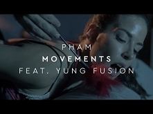 Pham - Movements (feat. Yun...